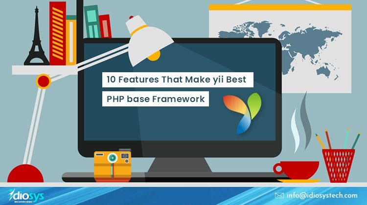 10 Features That Make yii Best PHP base Framework