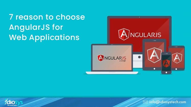 choose AngularJS for Web Applications